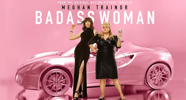 Νέο Τραγούδι | Meghan Trainor – Badass Woman (from «The Hustle» O.S.T.)