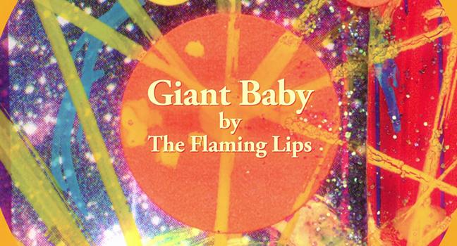 Νέα Συνεργασία | The Flaming Lips Feat. Mick Jones – Giant Baby