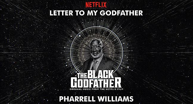 """Νέο Τραγούδι   Pharrell Williams – Letter To My Godfather (from """"The Black Father"""" O.S.T.)"""