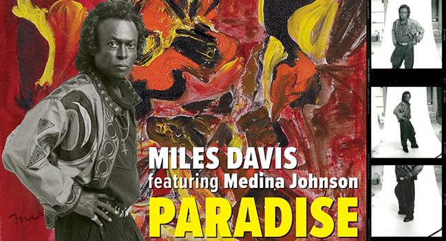 Ακυκλοφόρητο Τραγούδι   Miles Davis Feat. Medina Johnson – Paradise