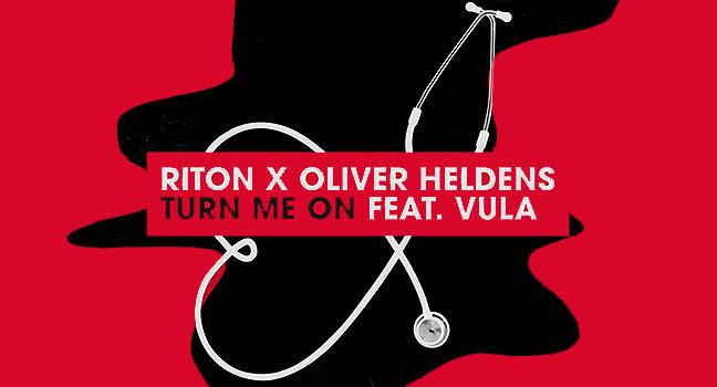 Νέα Συνεργασία | Riton, Oliver Heldens Feat. Vula – Turn Me On