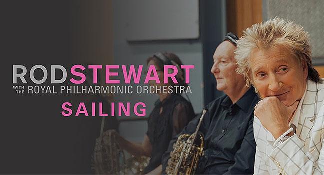 Νέο Music Video | Rod Stewart & The Royal Philharmonic Orchestra – Sailing
