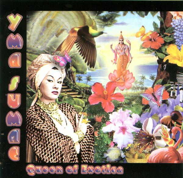 2005 – Queen Of Exotica