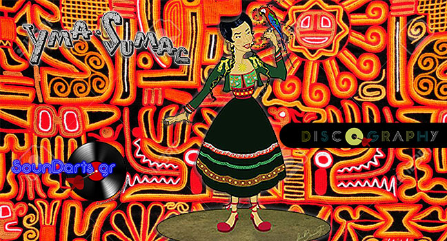 Discography & ID : Yma Sumac