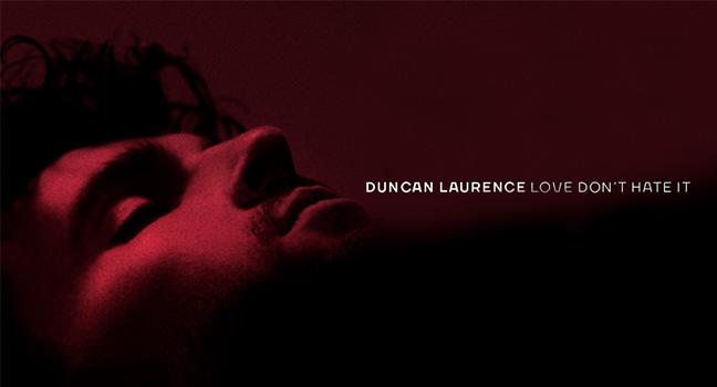 Νέο Τραγούδι   Duncan Laurence – Love Don't Hate It