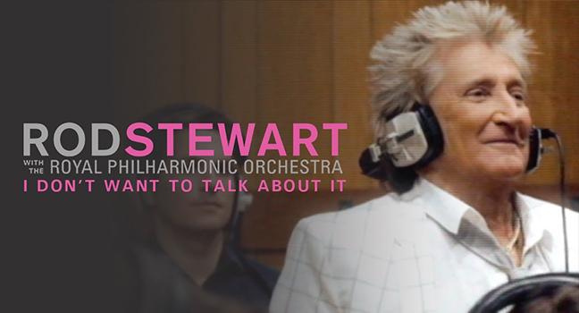 Νέο Music Video | Rod Stewart & The Royal Philharmonic Orchestra – I Don't Want To Talk About It