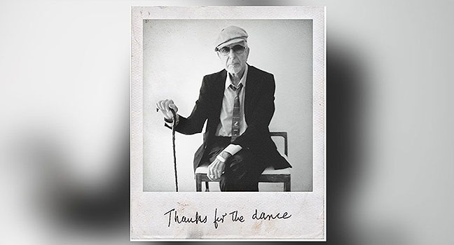 "News | O Leonard Cohen και το ""Thanks For The Dance"" στην κορυφή των Charts!"