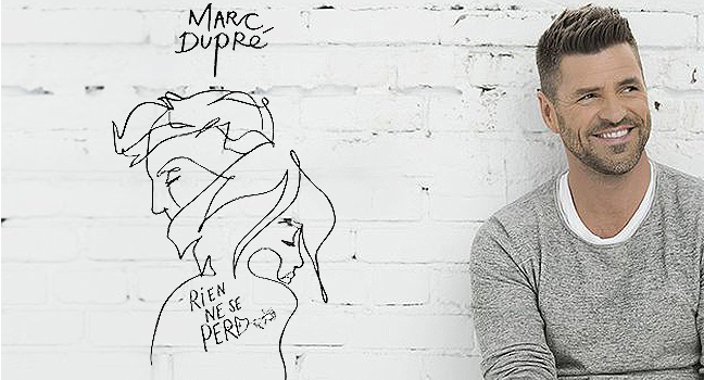 Νέο Album   Marc Dupré – Rien Ne Se Perd