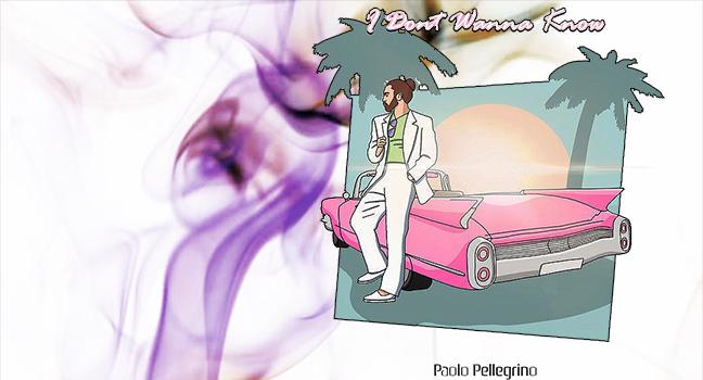 Νέο Cover   Paolo Pellegrino – I Don't Wanna Know
