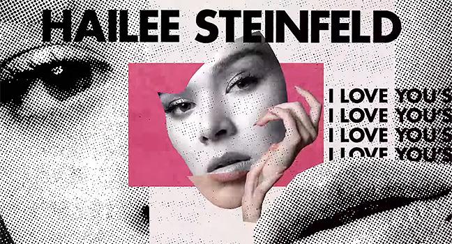 Νέο Τραγούδι | Hailee Steinfeld – I Love You's