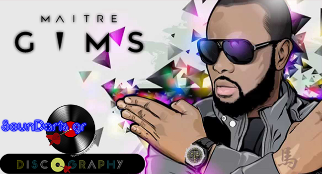 Discography & ID : Maître Gims