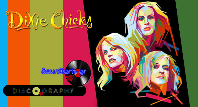 Discography & ID : Dixie Chicks