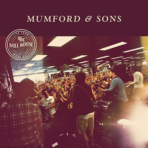 2013 – Live from Bull Moose (Live E.P.)