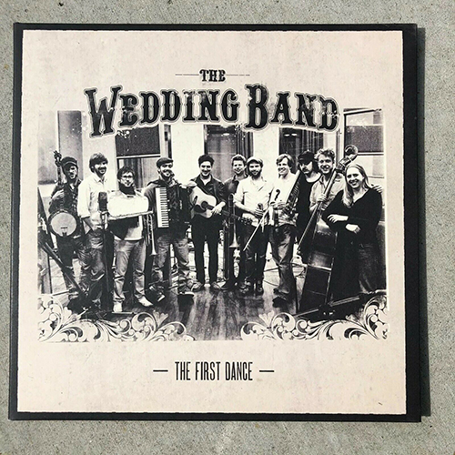 2010 – The Wedding Band – The First Dance (E.P.)