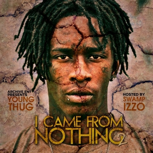 2012 – I Came from Nothing 2 (Mixtape)