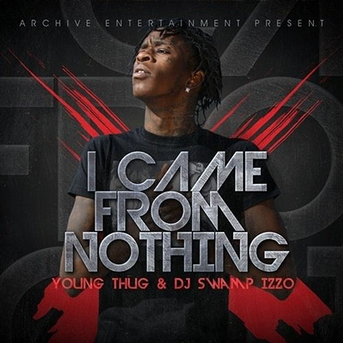 2011 – I Came from Nothing (Mixtape)