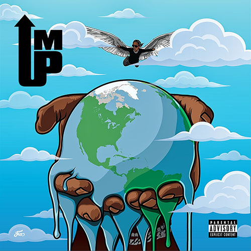 2016 – I'm Up (Mixtape)
