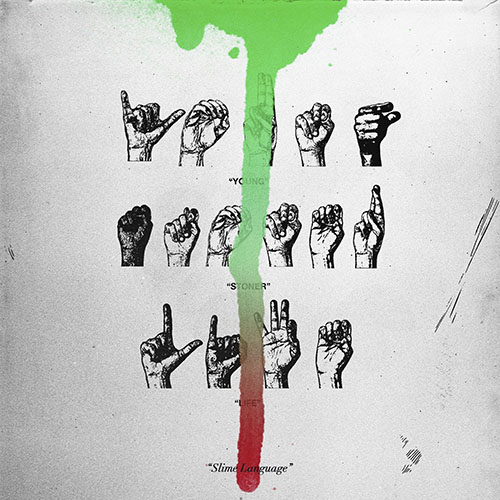 2018 – Slime Language (with YSL Records) (Compilation)
