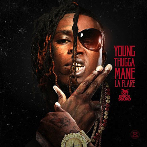 2014 – Young Thugga Mane La Flare (with Gucci Mane) (Mixtape)
