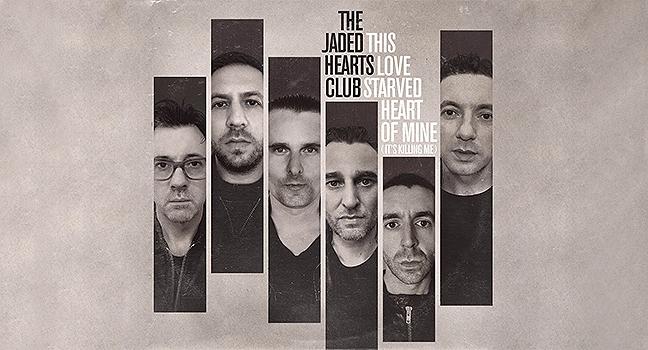 Νέο Cover | The Jaded Hearts Club – This Love Starved Heart Of Mine (It's Killing Me)