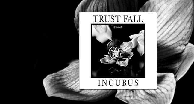 Νέο E.P | Incubus – Trust Fall (Side B)