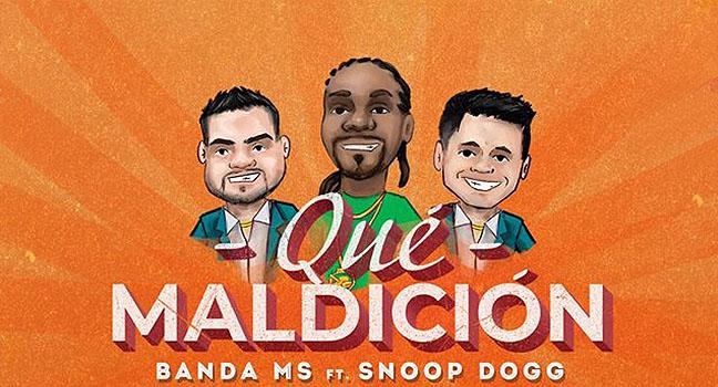 Νέα Συνεργασία & Music Video | Banda MS Feat. Snoop Dogg – Que Maldición