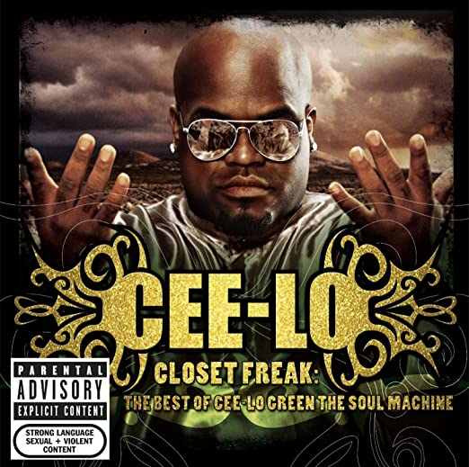 2006 – Closet Freak: The Best of Cee-Lo Green the Soul Machine
