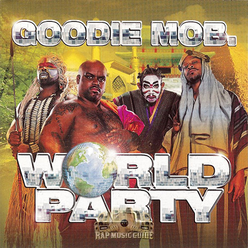 1999 – World Party (Goodie Mob)