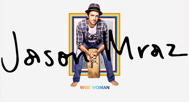 Νέο Τραγούδι   Jason Mraz – Wise Woman
