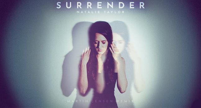 Νέο Remix | Natalie Taylor – Surrender (Martin Jensen Remix)