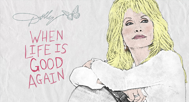 Νέο Τραγούδι | Dolly Parton – When Life Is Good Again