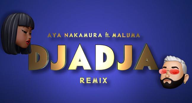 Νέο Remix | Aya Nakamura Feat. Maluma – Djadja (Remix)