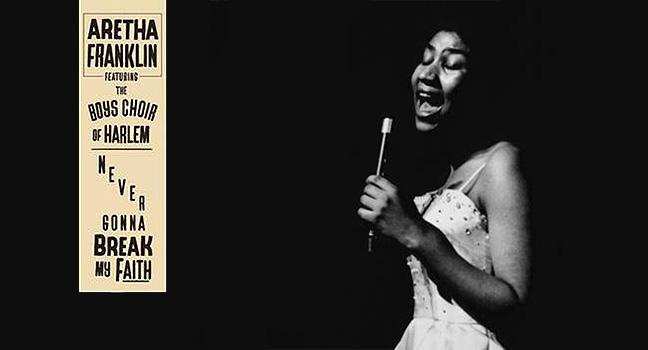 Νέα Version   Aretha Franklin Feat. The Boys Choir Of Harlem – Never Gonna Break My Faith
