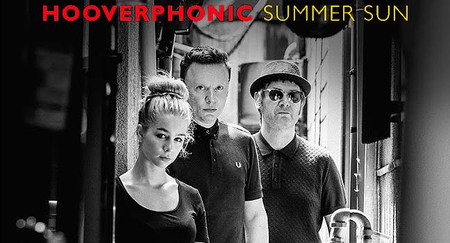 Νέο Τραγούδι   Hooverphonic – Summer Sun