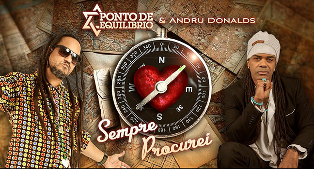 Νέο Music Video | Ponto De Equilíbrio & Andru Donalds – Sempre Procurei