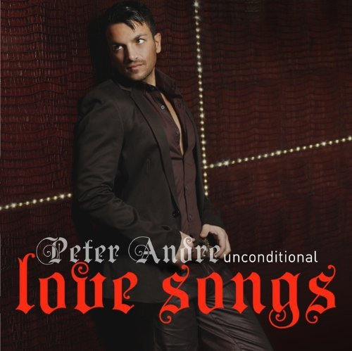 2010 – Unconditional: Love Songs