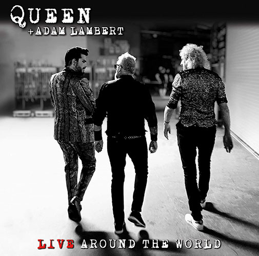 2020 – Live Around The World (with Adam Lambert)