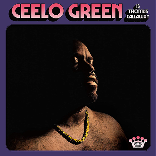 2020 – CeeLo Green is Thomas Callaway