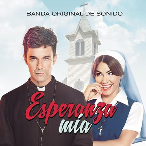 2015 – Esperanza Mía (O.S.T.)